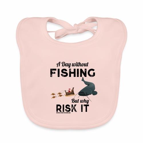 A Day Fishing Tag Angeln Weihnachten Wels Crank - Baby Bio-Lätzchen