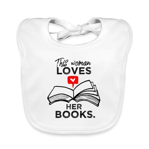 0217 Diese Frau liebt ihre Bücher | Leserin - Baby Organic Bib