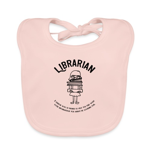 0329 books Funny saying librarian - Baby Organic Bib
