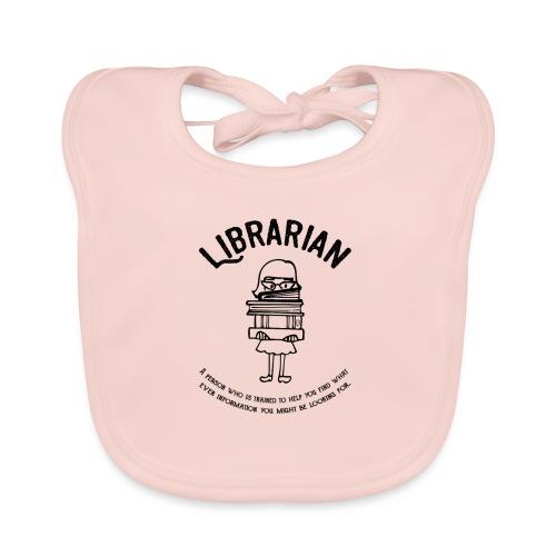 0329 books Funny saying librarian - Organic Baby Bibs