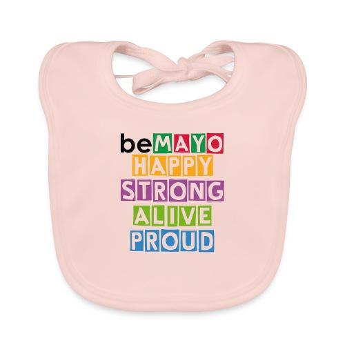 Happy Strong Alive Proud - Baby Organic Bib