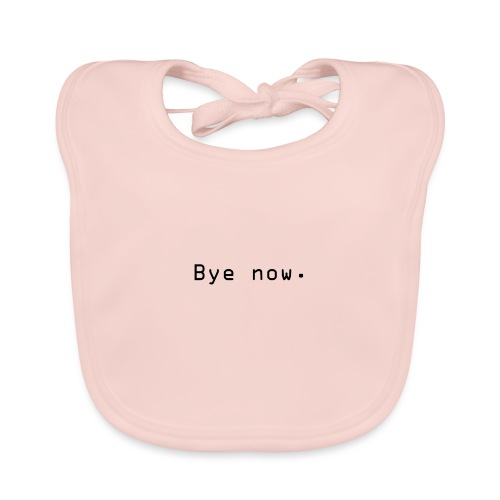 Bye now - Baby biosmekke