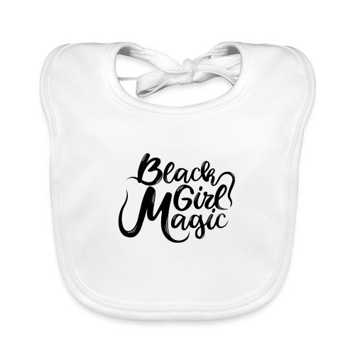 Black Girl Magic 1 Black Text - Baby Organic Bib