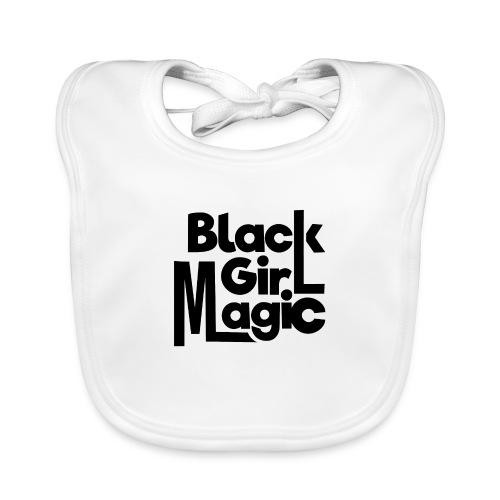 Black Girl Magic 2 Black Text - Baby Organic Bib