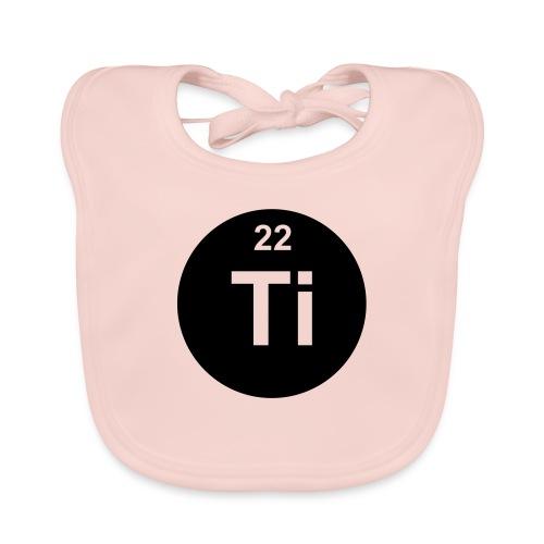 Titanium (Ti) (element 22) - Baby Organic Bib