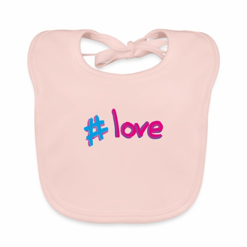 Hashtag love - Baby Organic Bib