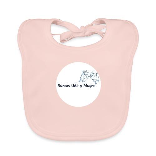 Somos uña y mugre - Babero de algodón orgánico para bebés