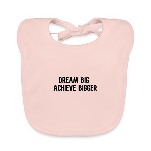 dream big achieve bigger zwart - Bio-slabbetje voor baby's