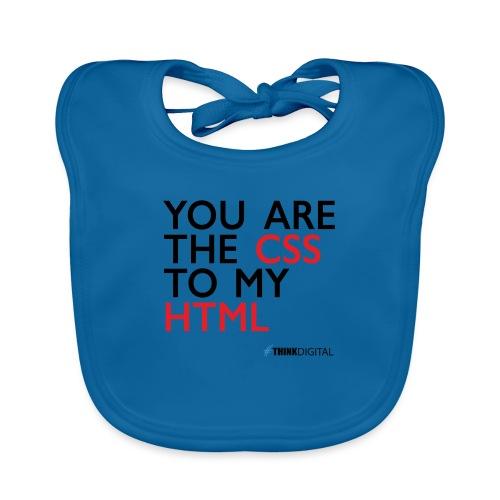 You are the CSS to my HTML - Bavaglino ecologico per neonato