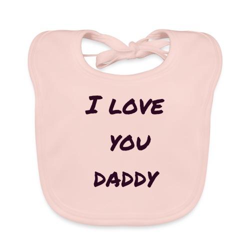 Ich liebe dich Papa - Vatertagsgeschenktipp - Baby Bio-Lätzchen