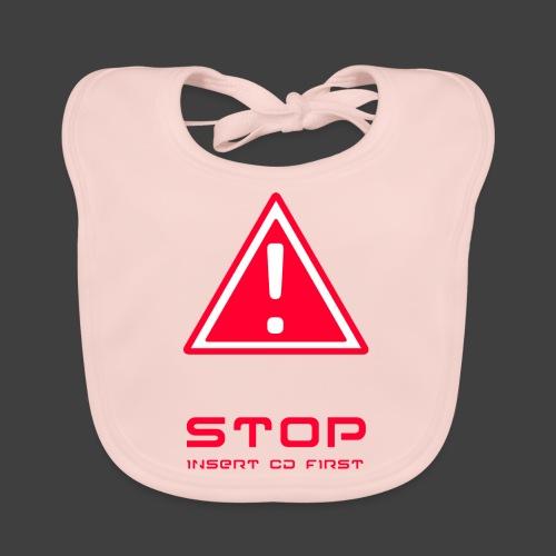 Stop insert cd first - Baby Organic Bib