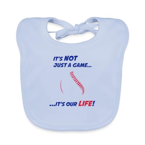 Baseball is our life - Baby Organic Bib