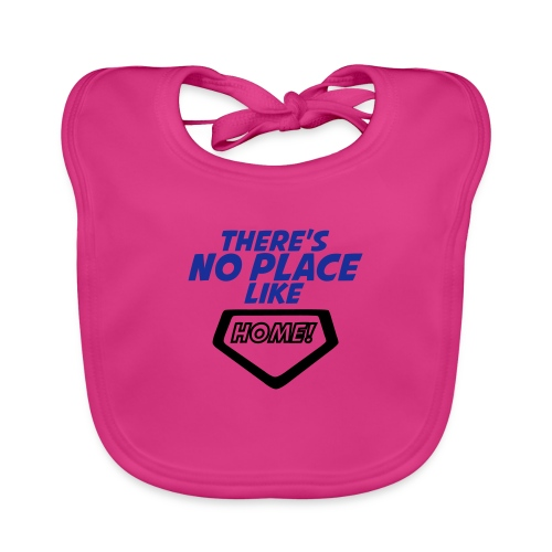 There´s no place like home - Baby Organic Bib