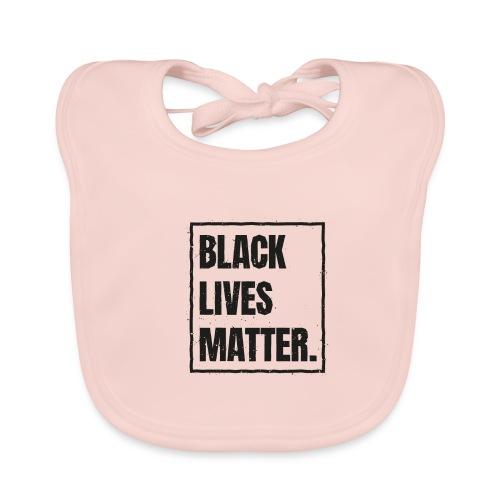 Black Lives Matter T-Shirt #blacklivesmatter blm - Baby Bio-Lätzchen