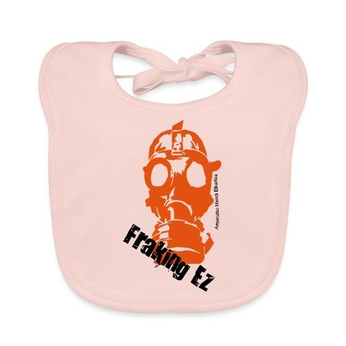 Anti - fraking - Babero ecológico bebé