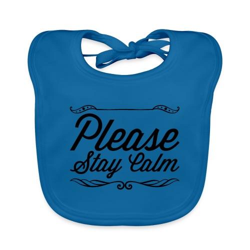 Please Stay Calm - Organic Baby Bibs