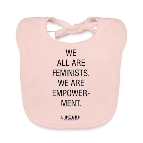 We all are feminists - Baby Bio-Lätzchen