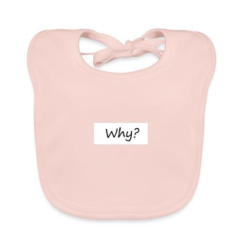 why - Baby Bio-Lätzchen