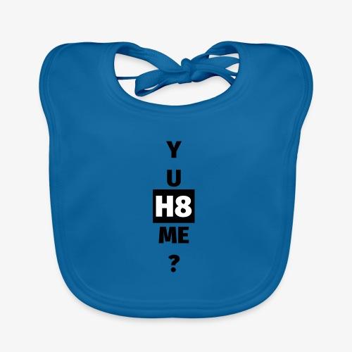 YU H8 ME dark - Organic Baby Bibs