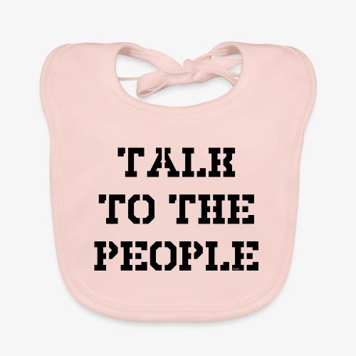 Talk to the people - schwarz - Baby Bio-Lätzchen