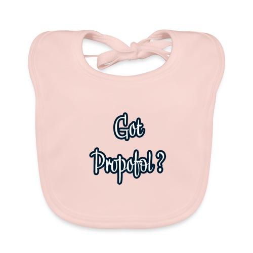 Got Propofol ? - Baby Bio-Lätzchen
