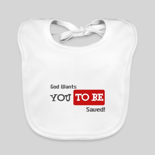 God wants you to be saved Johannes 3,16 - Baby Bio-Lätzchen