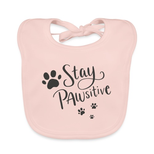 Stay Pawsitive - Ekologisk babyhaklapp