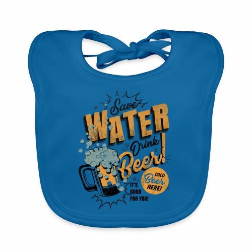 Save Water Drink Beer Drink water instead of beer - Organic Baby Bibs