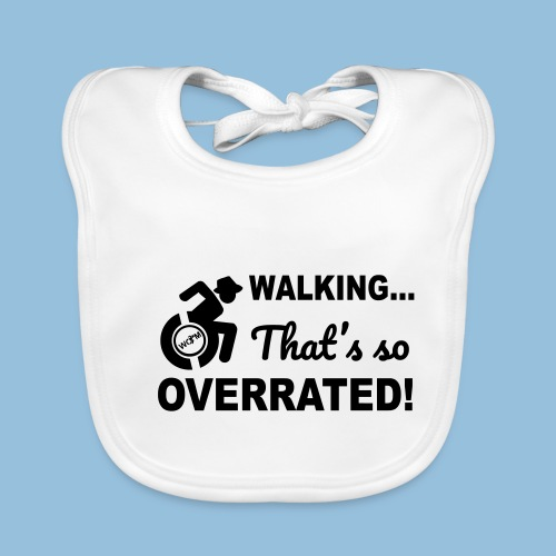 Walking is so overrated 005 - Bio-slabbetje voor baby's