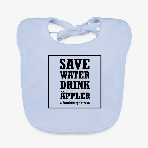 Save water, drink Äppler - Baby Bio-Lätzchen