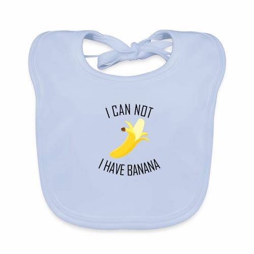 J'peux pas j'ai Banane - Version anglaise - Bavoir bio Bébé