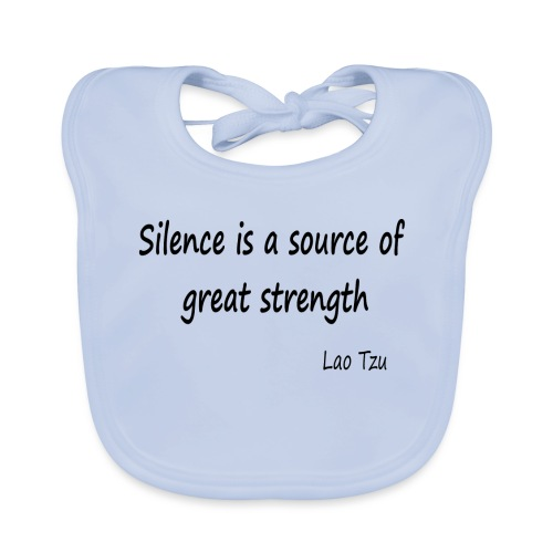 Silence Is a Source of Great Strength - Baby Organic Bib