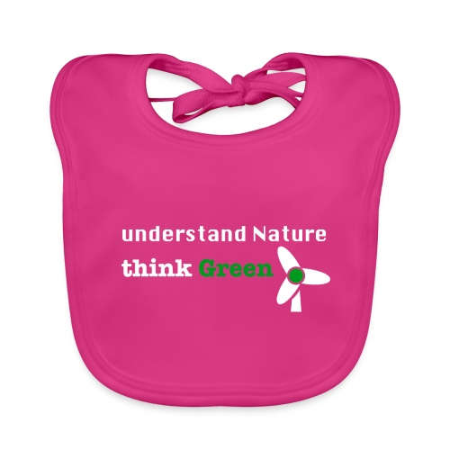Understand Nature! And think Green. - Baby Organic Bib