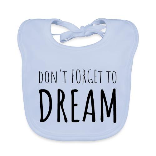 N'oubliez pas de rêver - Bavoir bio Bébé