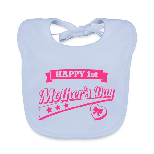 Happy 1st Mother's Day - Baby Organic Bib
