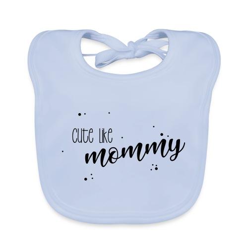 shirtsbydep cute like mommy - Bio-slabbetje voor baby's