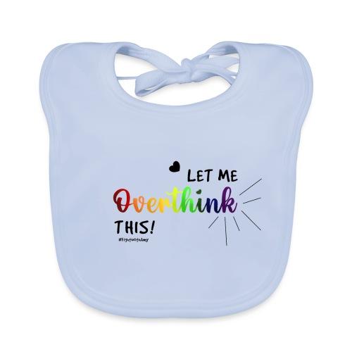Amy's 'Overthink' design (black txt) - Organic Baby Bibs