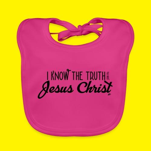 I know the truth - Jesus Christ // John 14: 6 - Organic Baby Bibs