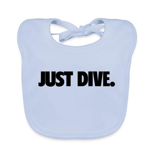 just, dive, nur - Ekologiczny śliniaczek