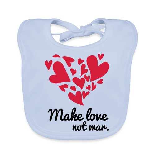 Make Love Not War T-Shirt - Organic Baby Bibs