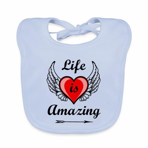 Life is Amazing - Baby Bio-Lätzchen