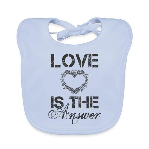 Love is the answer - Baby Bio-Lätzchen