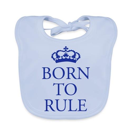 Born to Rule - Organic Baby Bibs