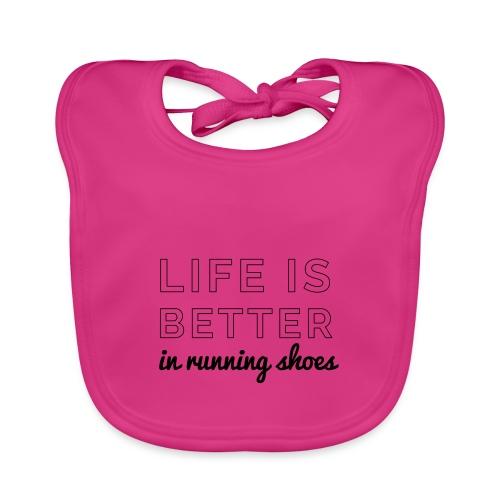 Life is Better in Running Shoes - Baby Bio-Lätzchen
