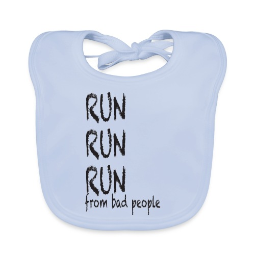 run from bad people - Baby Organic Bib