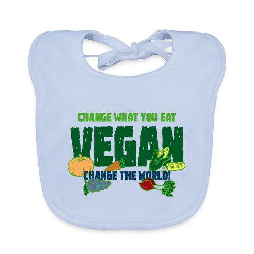 Vegan - Change what you eat, change the world - Organic Baby Bibs