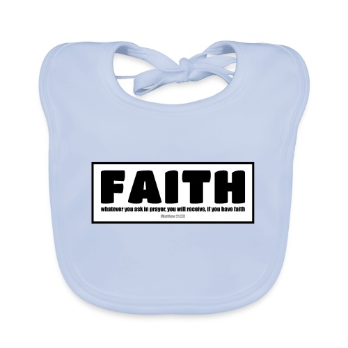 Faith - Faith, hope, and love - Organic Baby Bibs
