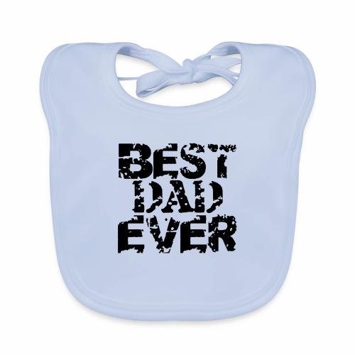 Black Best Dad Ever - Baby Bio-Lätzchen