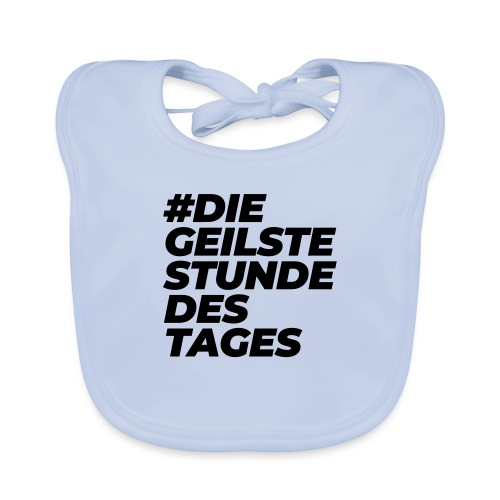 #diegeilstestundedestages - Baby Bio-Lätzchen