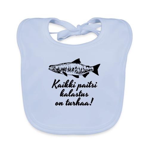 kaikki paitsi kalastus on turhaa - Vauvan ruokalappu